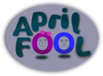 April Fools discussing total world stupid